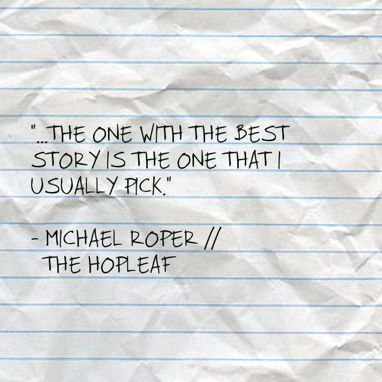 Michael Roper // The Hopleaf